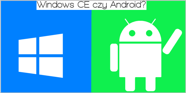 Radio 2 din: Android czy WinCE