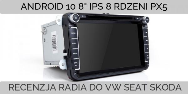 Recenzja dedykowanego radia 2din z Androidem dla samochodów grupy VAG (VW, Seat, Skoda)