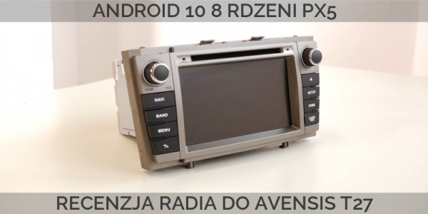 Recenzja radia 2din z Androidem do Toyoty T27