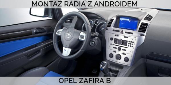 Montaż Radia z Androidem w Oplu Zafira B krok po kroku