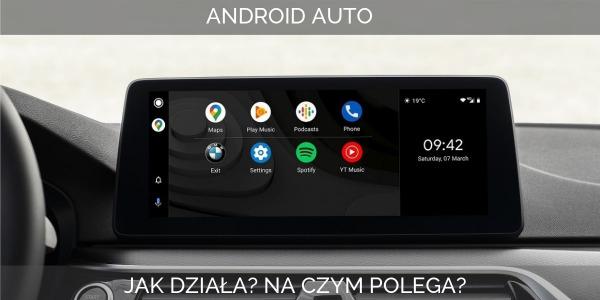 Android Auto - jak działa i na czym to polega?