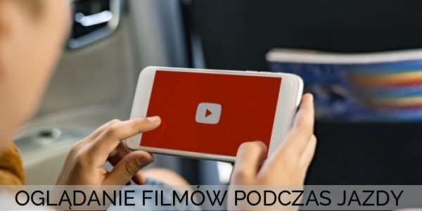 Oglądanie video podczas jazdy